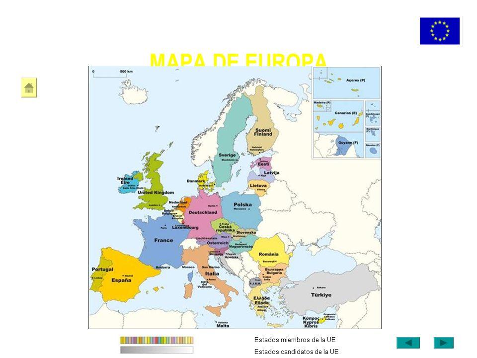 MAPA DE EUROPA Estados miembros de la UE Estados candidatos de la UE