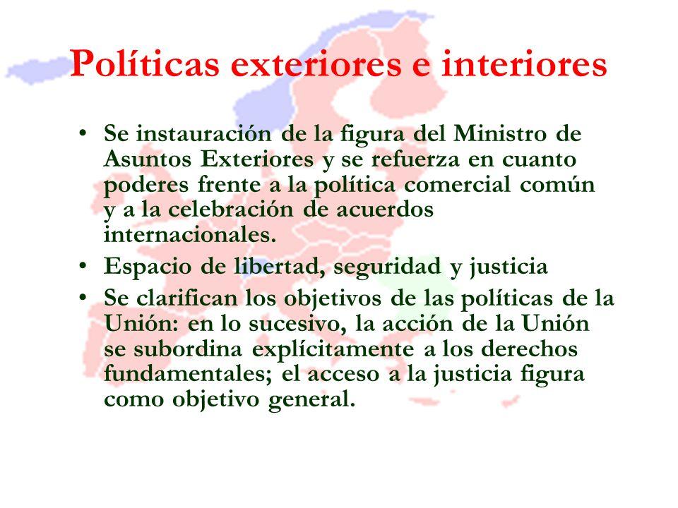 Políticas exteriores e interiores Se instauración de la figura del Ministro de Asuntos Exteriores y se refuerza en cuanto poderes frente a la política