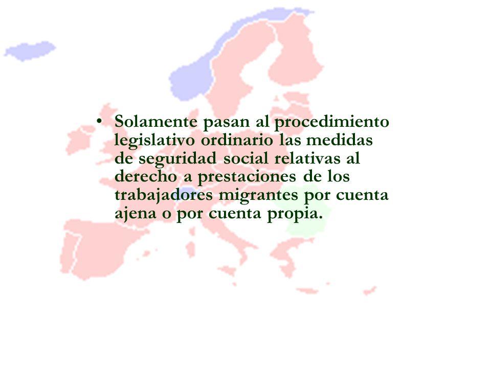 Solamente pasan al procedimiento legislativo ordinario las medidas de seguridad social relativas al derecho a prestaciones de los trabajadores migrant
