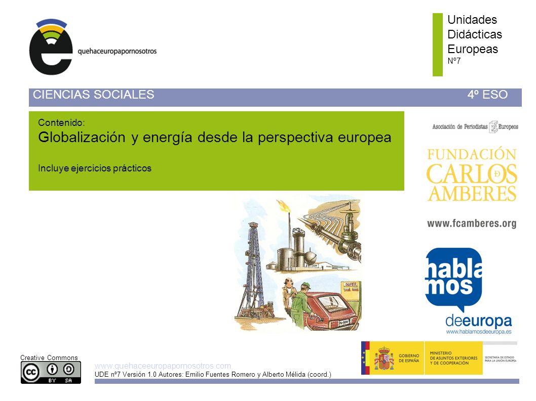 Unidades Didácticas Europeas Nº 7 Unidades Didácticas Europeas Nº 2 www.quehaceeuropapornosotros.com UDE nº7 Versión 1.0 Autores: Emilio Fuentes Romer