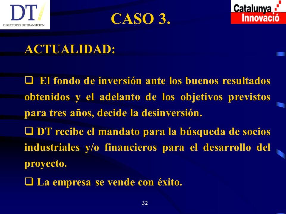 32 CASO 3.