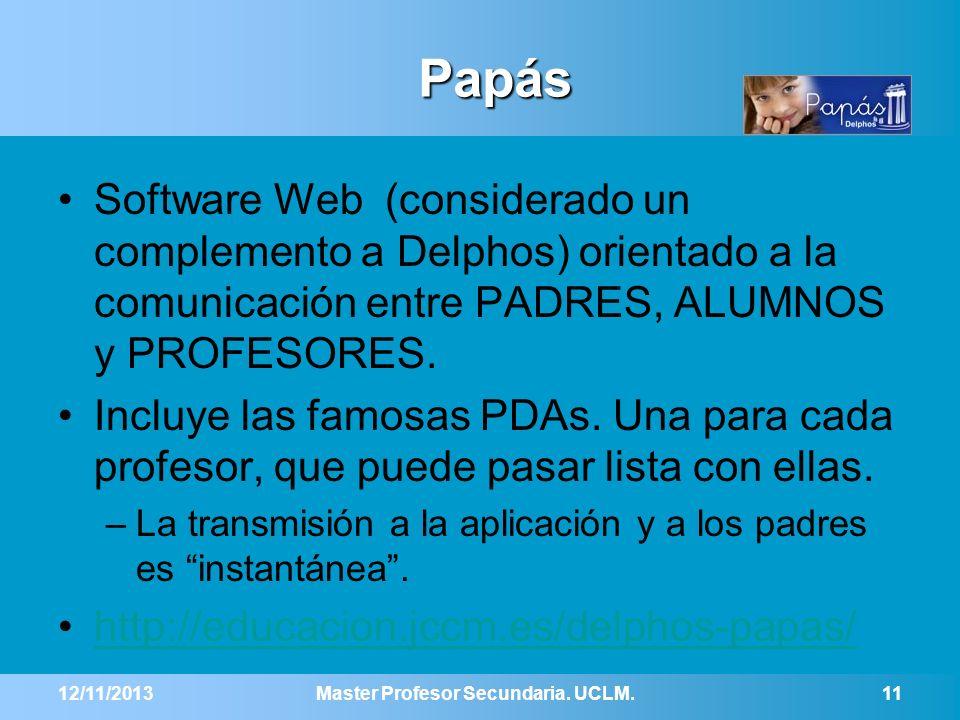 Papás Software Web (considerado un complemento a Delphos) orientado a la comunicación entre PADRES, ALUMNOS y PROFESORES. Incluye las famosas PDAs. Un