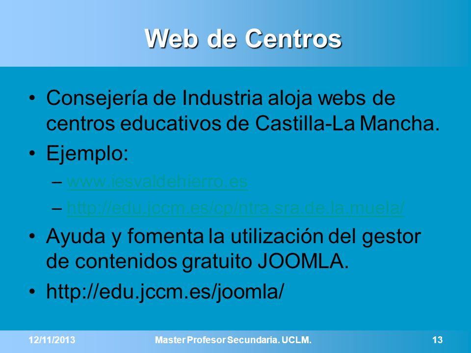 Web de Centros Consejería de Industria aloja webs de centros educativos de Castilla-La Mancha. Ejemplo: –www.iesvaldehierro.eswww.iesvaldehierro.es –h