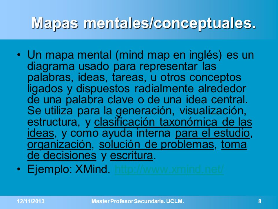 Mapas mentales/conceptuales. Un mapa mental (mind map en inglés) es un diagrama usado para representar las palabras, ideas, tareas, u otros conceptos