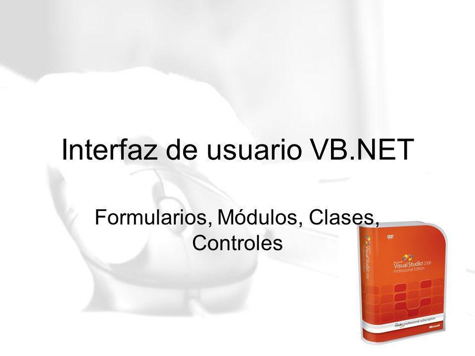 Interfaz de usuario VB.NET Formularios, Módulos, Clases, Controles