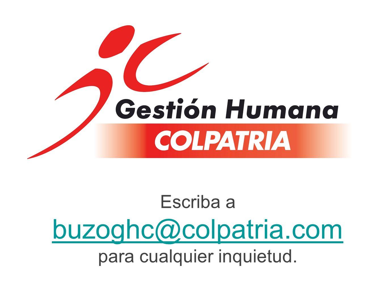 Escriba a buzoghc@colpatria.com para cualquier inquietud.