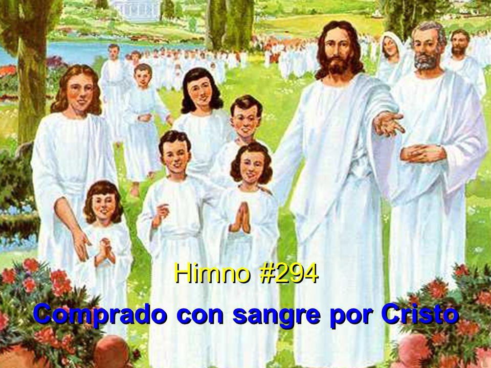 1 Comprado con sangre por Cristo, gozoso al cielo ya voy; librado por gracia infinita, cual hijo en su casa estoy.