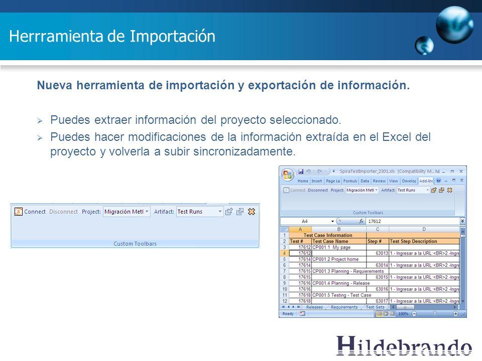 Herrramienta de Importación Nueva herramienta de importación y exportación de información. Puedes extraer información del proyecto seleccionado. Puede