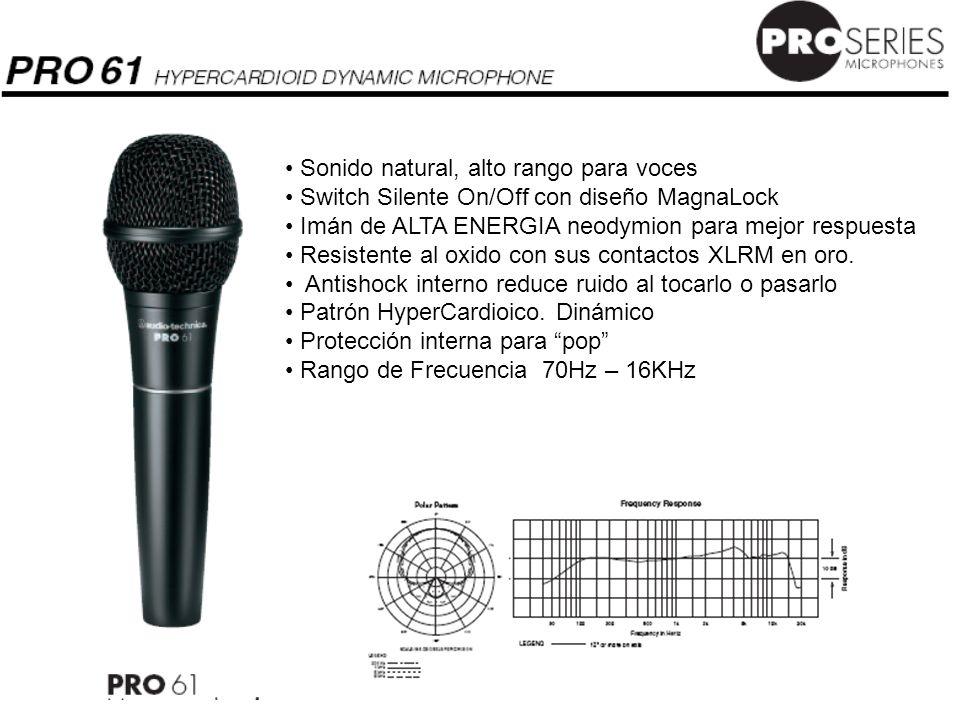 Sonido natural, alto rango para voces Switch Silente On/Off con diseño MagnaLock Imán de ALTA ENERGIA neodymion para mejor respuesta Resistente al oxi