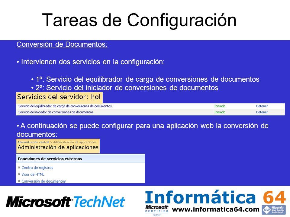 Conversión de Documentos: Intervienen dos servicios en la configuración: 1º: Servicio del equilibrador de carga de conversiones de documentos 2º: Servicio del iniciador de conversiones de documentos A continuación se puede configurar para una aplicación web la conversión de documentos: