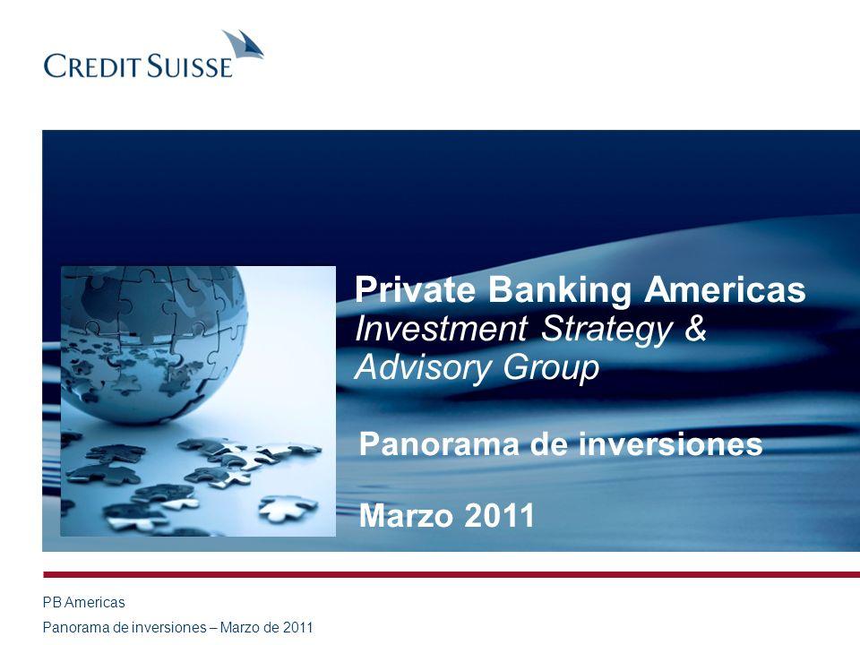 Panorama de inversiones – Marzo de 2011 Este documento no está completo sin la Información legal importante adjunta.