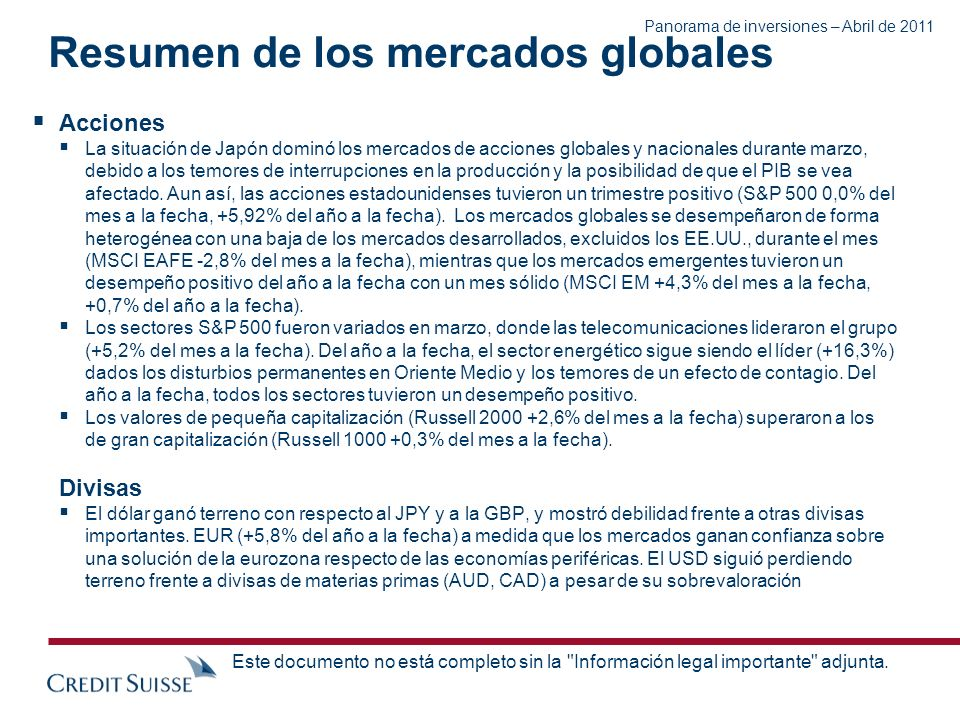 Panorama de inversiones – Abril de 2011 Este documento no está completo sin la
