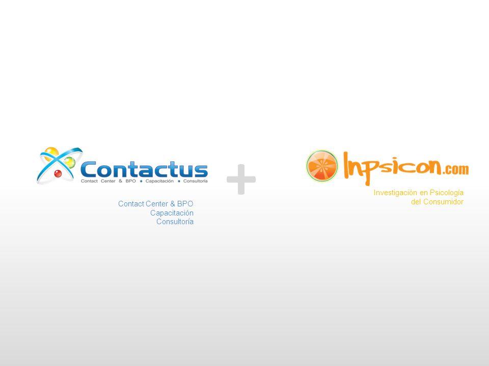 + Contact Center & BPO Capacitación Consultoría Investigación en Psicología del Consumidor