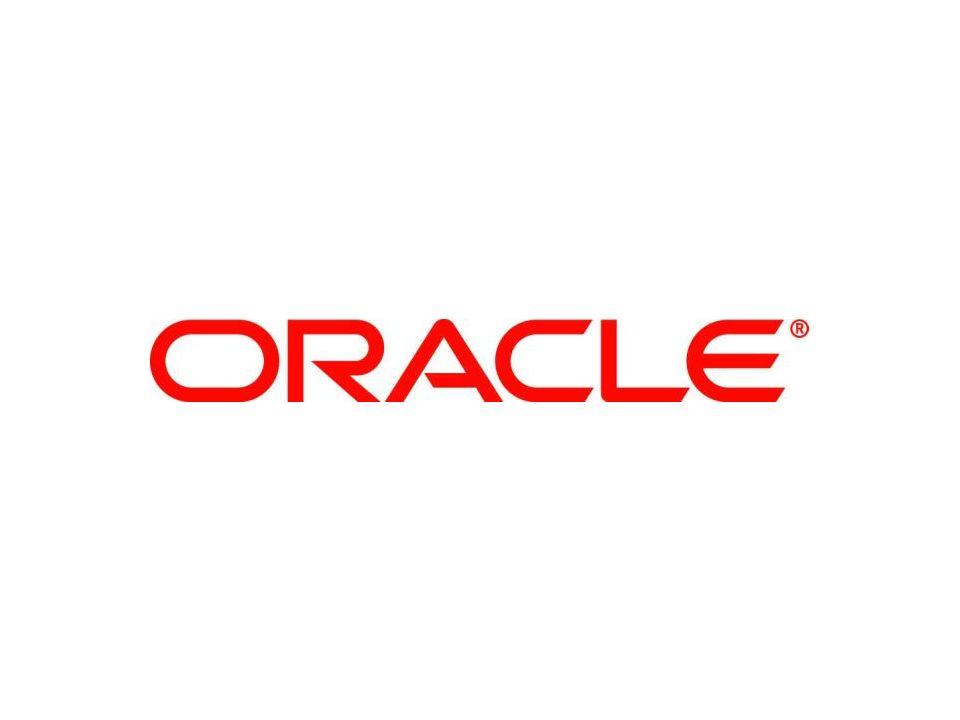© 2011 Oracle Resuelva rápidamente sus necesidades de Desempeño, Disponibilidad, Escalabilidad y Confiabilidad en la Gestión de su información 33