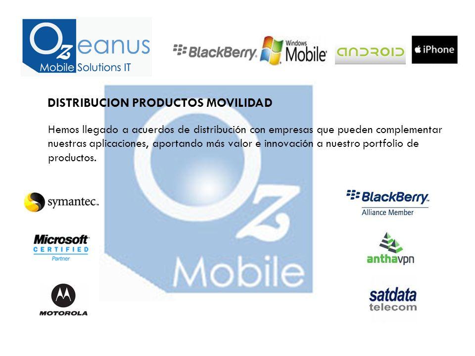 DISTRIBUCION PRODUCTOS MOVILIDAD Hemos llegado a acuerdos de distribución con empresas que pueden complementar nuestras aplicaciones, aportando más valor e innovación a nuestro portfolio de productos.
