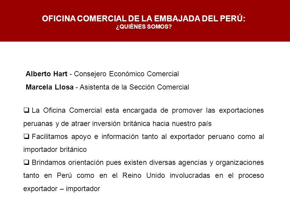 La Oficina Comercial esta encargada de promover las exportaciones peruanas y de atraer inversión británica hacia nuestro país Facilitamos apoyo e info