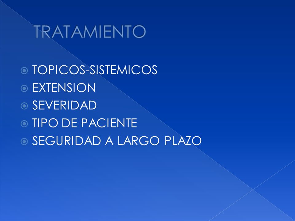 TOPICOS-SISTEMICOS EXTENSION SEVERIDAD TIPO DE PACIENTE SEGURIDAD A LARGO PLAZO