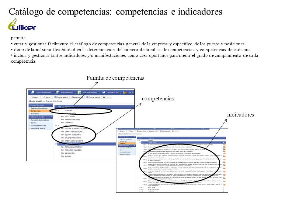 Catálogo de competencias: competencias e indicadores permite crear y gestionar fácilmente el catálogo de competencias general de la empresa y específi