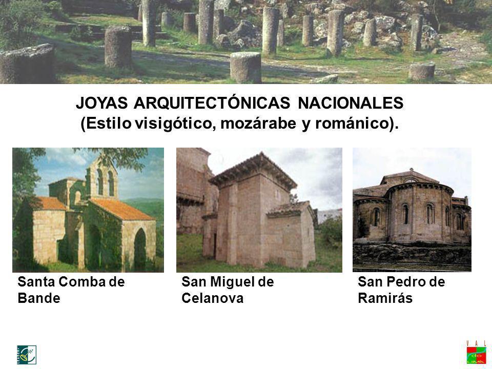 Ruta medieval Santa Comba de Bande San Miguel de Celanova San Pedro de Ramirás JOYAS ARQUITECTÓNICAS NACIONALES (Estilo visigótico, mozárabe y románic