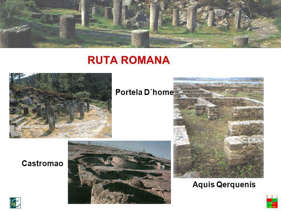 RUTA ROMANA Aquis Qerquenis Portela D´home Castromao