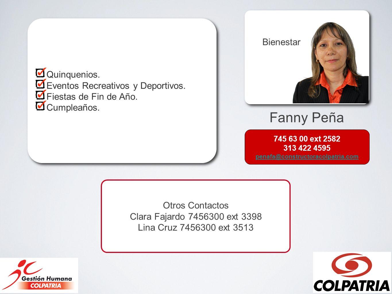 Fanny Peña Bienestar Quinquenios. Eventos Recreativos y Deportivos. Fiestas de Fin de Año. Cumpleaños. Quinquenios. Eventos Recreativos y Deportivos.