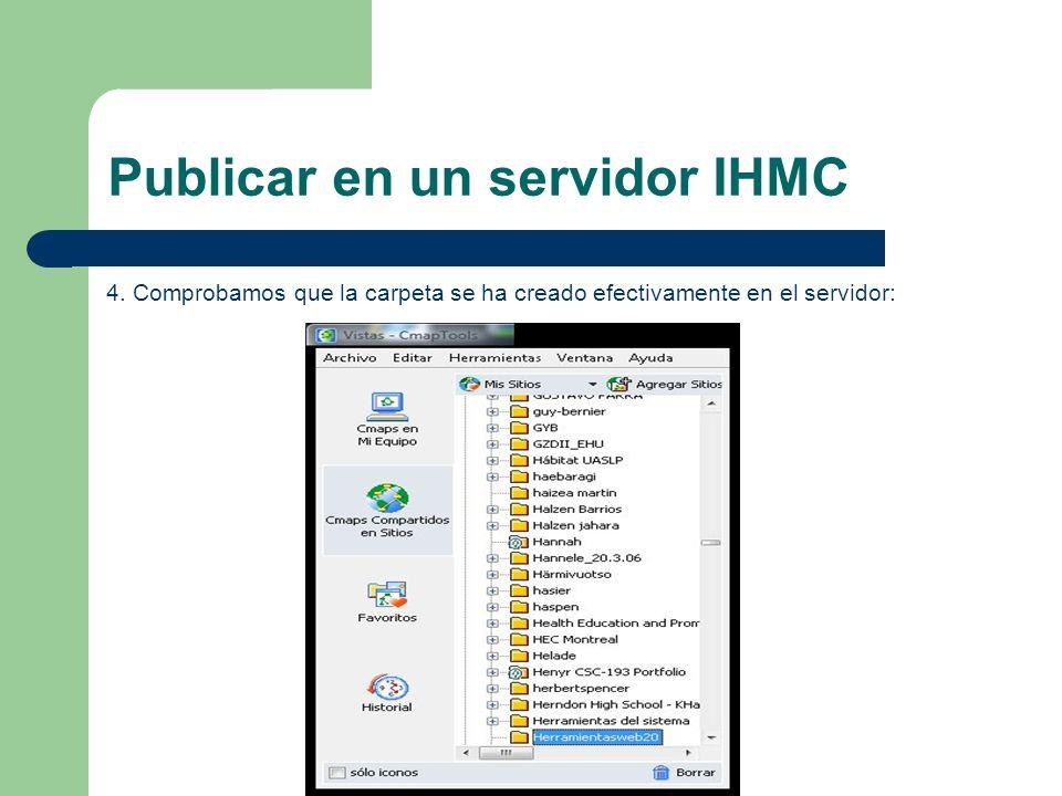 Publicar en un servidor IHMC 5.1.Regresamos a Cmaps en mi equipo.