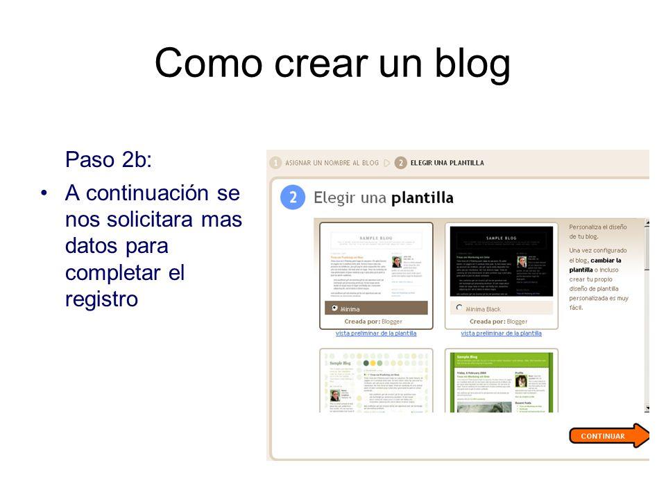 Como crear un blog Paso 2b: A continuación se nos solicitara mas datos para completar el registro
