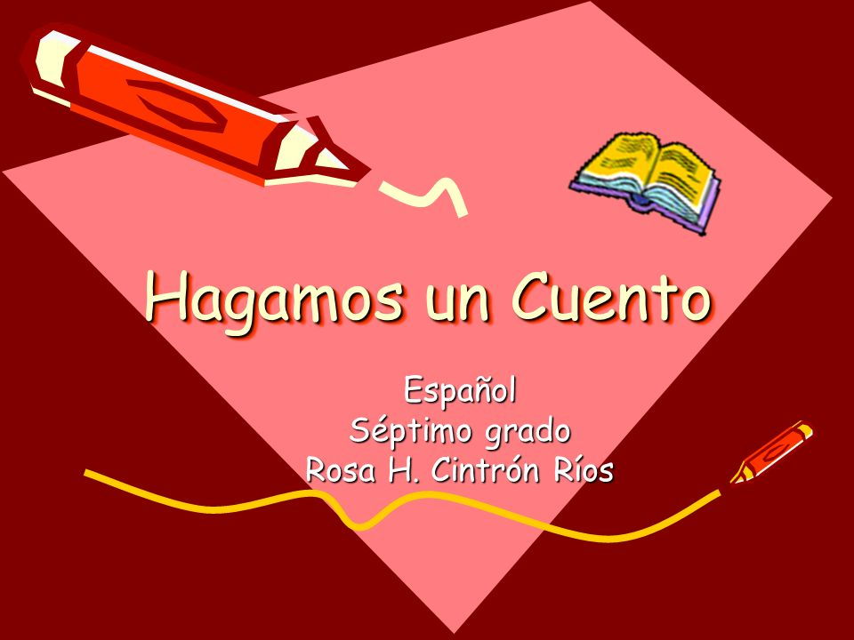 Descripción Escribir un cuento utilizando el programa Power Point e ilustrarlo con el uso del Clip Art.