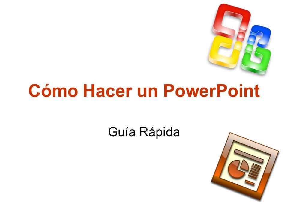 Cómo Hacer un PowerPoint Guía Rápida