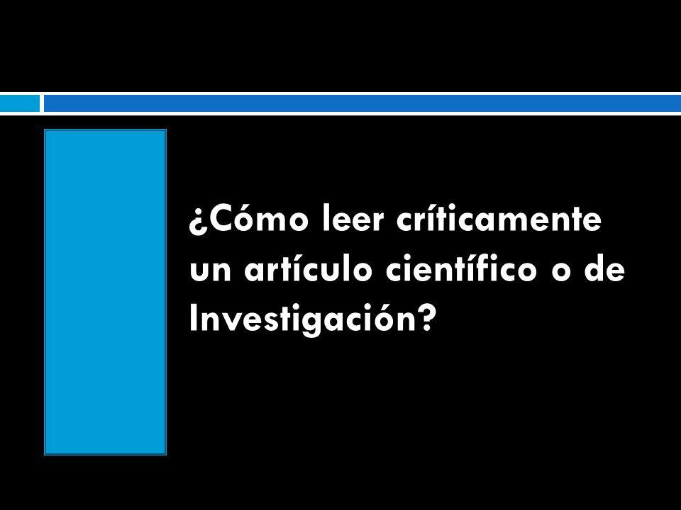¿Cómo leer críticamente un artículo científico o de Investigación?