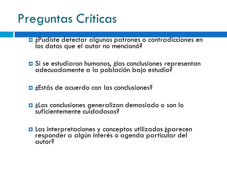 Preguntas Críticas ¿Pudiste detectar algunos patrones o contradicciones en los datos que el autor no mencionó? Si se estudiaron humanos, ¿las conclusi