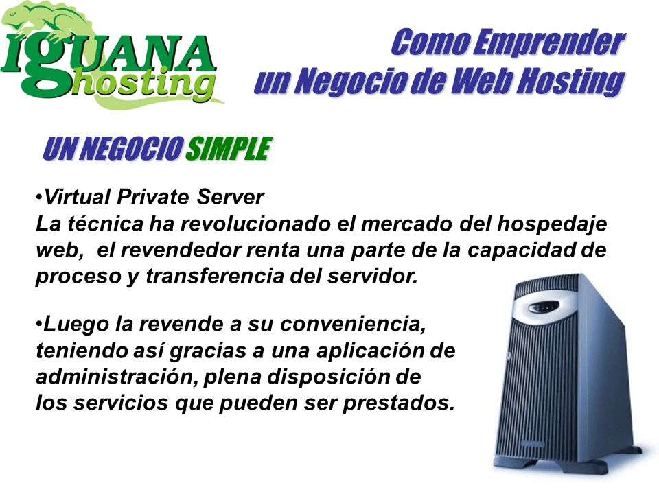 Como Emprender un Negocio de Web Hosting UN NEGOCIO SIMPLE Virtual Private Server