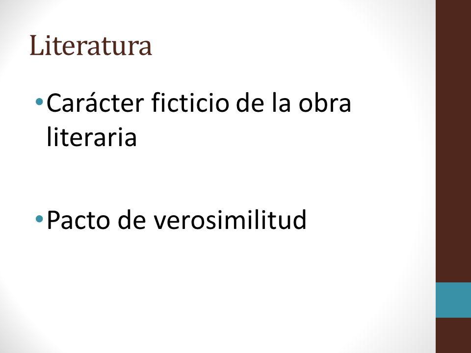 Literatura Carácter ficticio de la obra literaria Pacto de verosimilitud