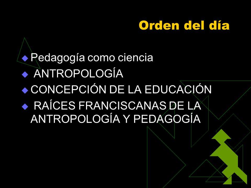 La pedagogía es ciencia.