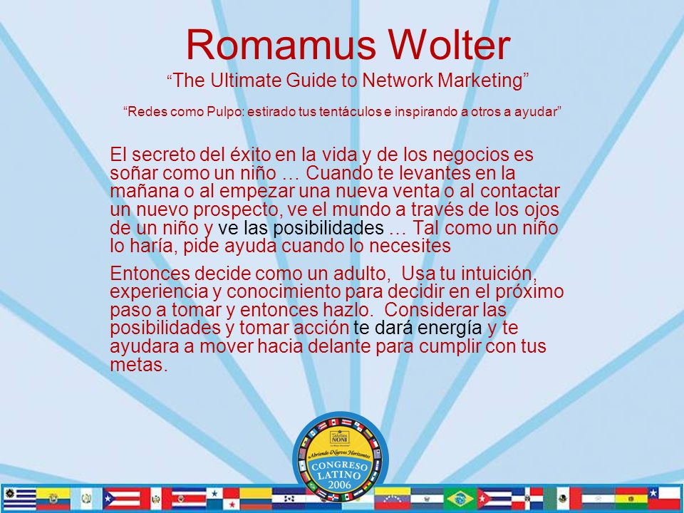 Romamus Wolter The Ultimate Guide to Network Marketing Redes como Pulpo: estirado tus tentáculos e inspirando a otros a ayudar El secreto del éxito en