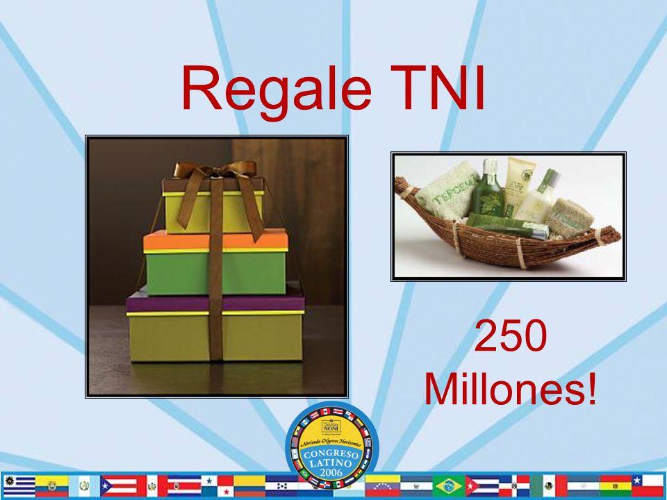 250 Millones! Regale TNI