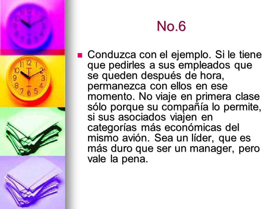 No.7 Delegue las cosas sencillas.Lo que usted hace bien es lo que debe delegar.