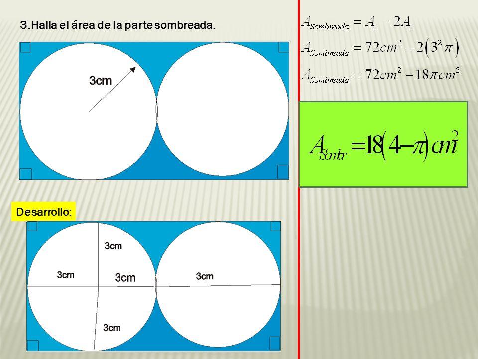 EVALUACIÓN 1.Encuentra el área del círculo a) b) c) d)