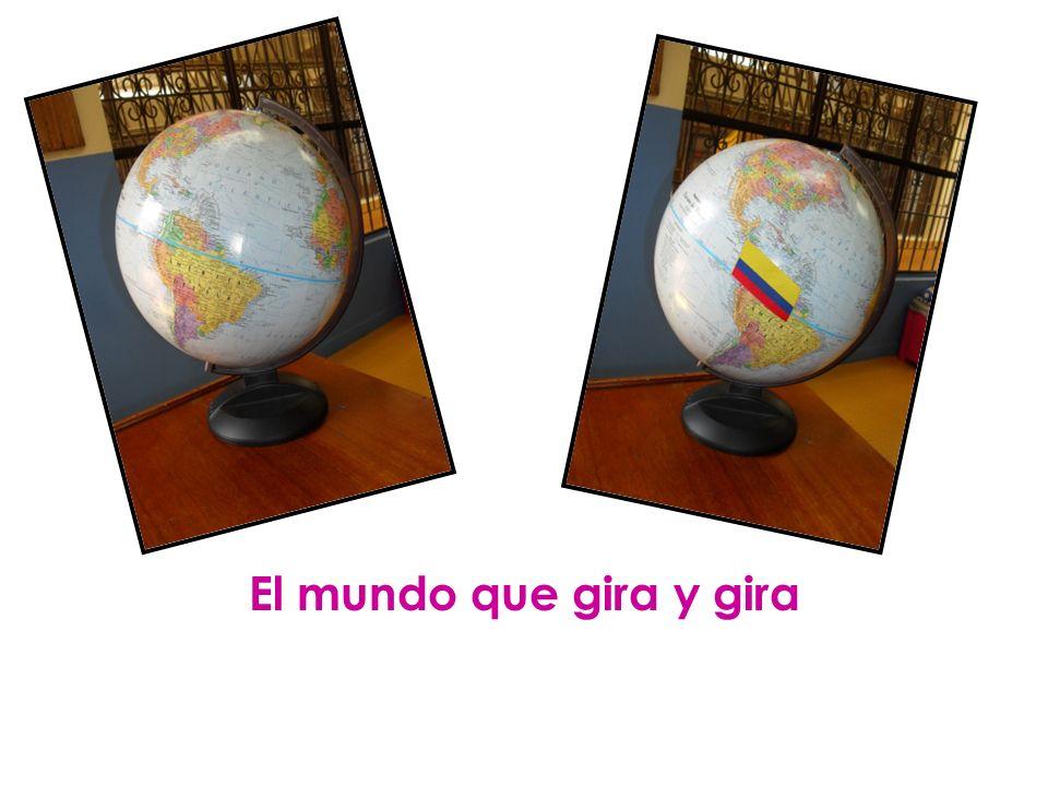 El mundo que gira y gira