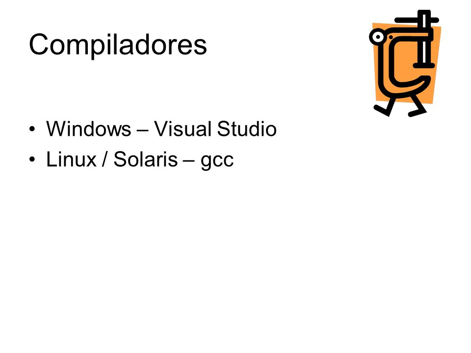 archivo.c #include int main(void) { int a = 1; int b = 2; int c; c = a + b; printf( La suma de las variables es: %d\n , c); } Consola # gcc archivo.c –o archivo #./archivo La suma de las variables es: 3 Mi primer programa en C