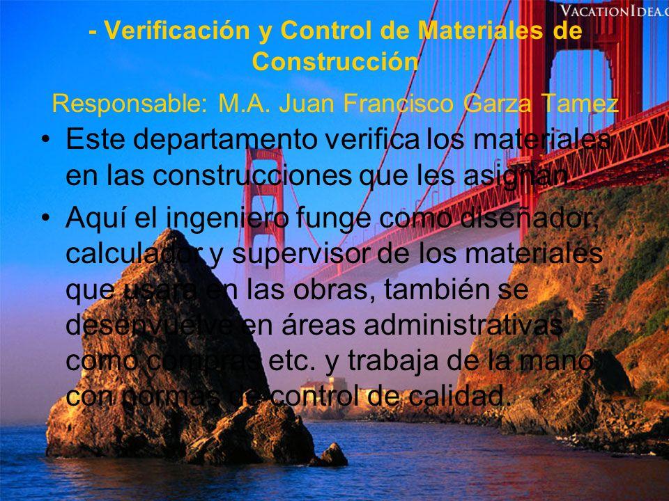 - Vías Terrestres Responsable: Ing.