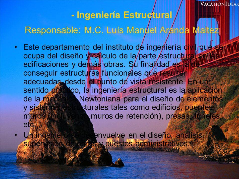- Ingeniería de Tránsito Responsable: M.E.C.