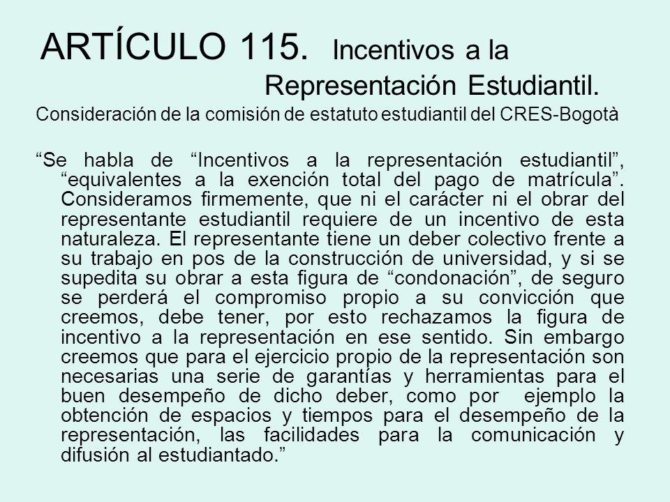 Consideración de la comisión de estatuto estudiantil del CRES-Bogotà Se habla de Incentivos a la representación estudiantil, equivalentes a la exenció