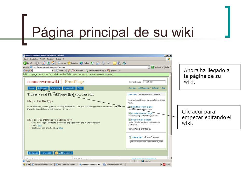 Página principal de su wiki Ahora ha llegado a la página de su wiki. Clic aquí para empezar editando el wiki.