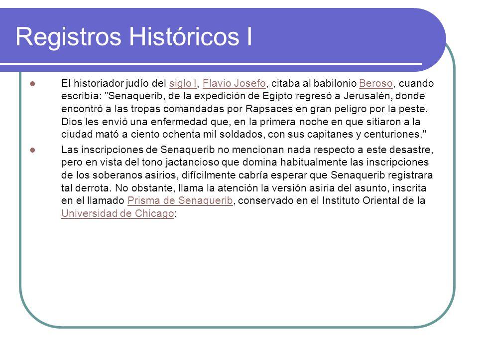 Registros Históricos II En cuanto a Ezequías el Judío, no se sometió a mi yugo.
