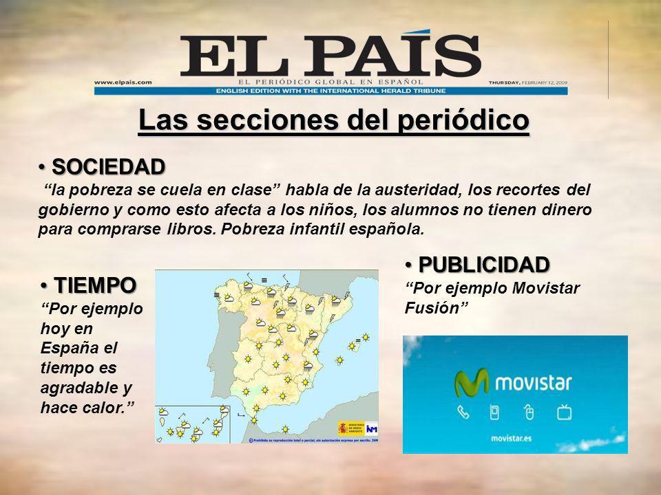 Las secciones del periódico SOCIEDAD SOCIEDAD la pobreza se cuela en clase habla de la austeridad, los recortes del gobierno y como esto afecta a los