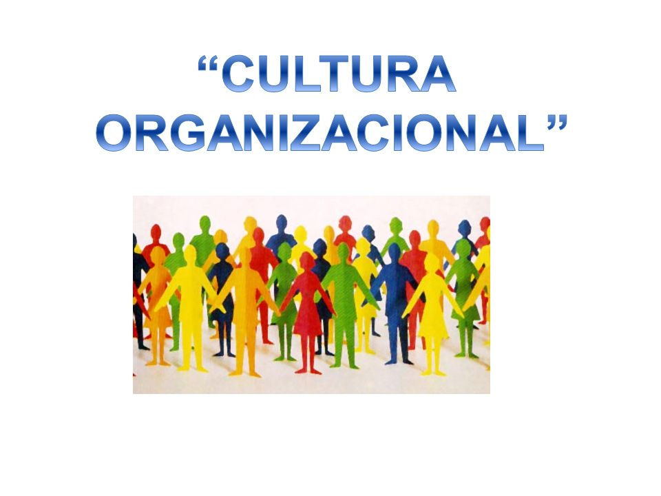 UAEH ICSa. Lic. En Nutrición Administración General Jorge Martínez Pérez Cultura de la Organizaciones García Cruz Berenice Pérez García Rosarely Ponce