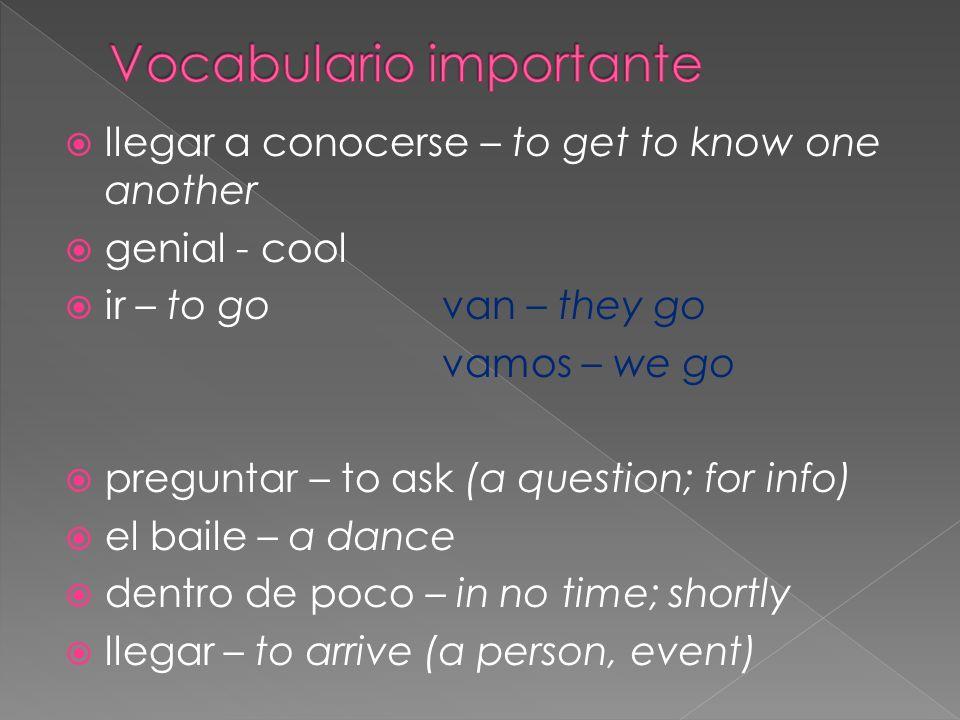 ____ Oscar y Susana van al baile.____ Oscar pregunta a Susana si (if) ella quiere ir al baile.