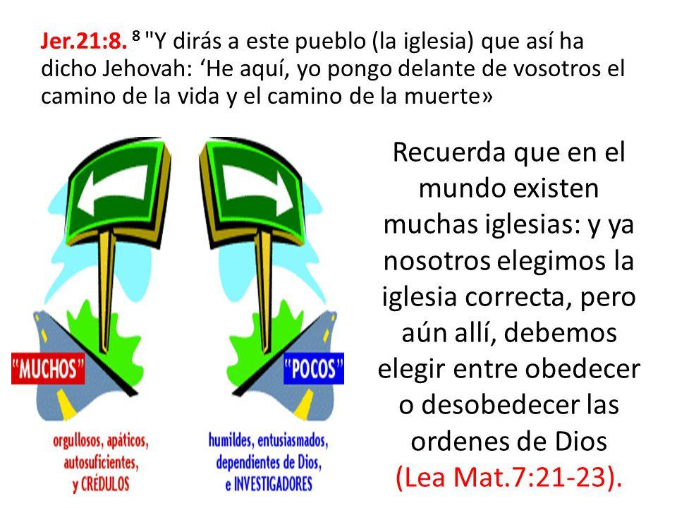 Jer.21:8. 8