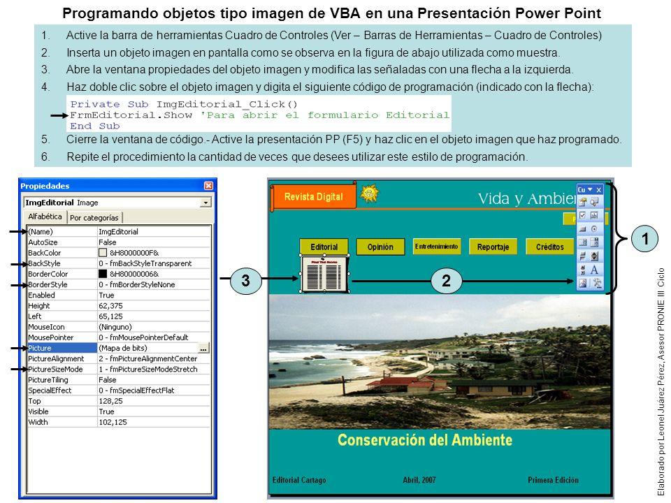 Programando objetos tipo imagen de VBA en una Presentación Power Point 1.Active la barra de herramientas Cuadro de Controles (Ver – Barras de Herramie